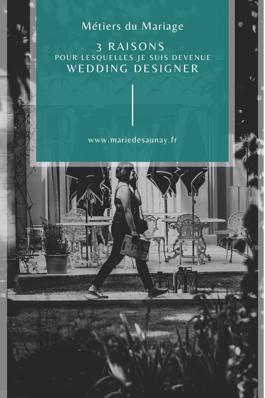 3 raisons pour lesquelles je suis devenue Wedding Designer