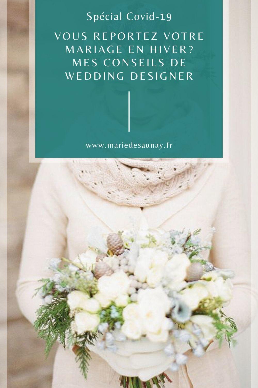 Vous reportez votre mariage en hiver? Mes conseils de wedding designer