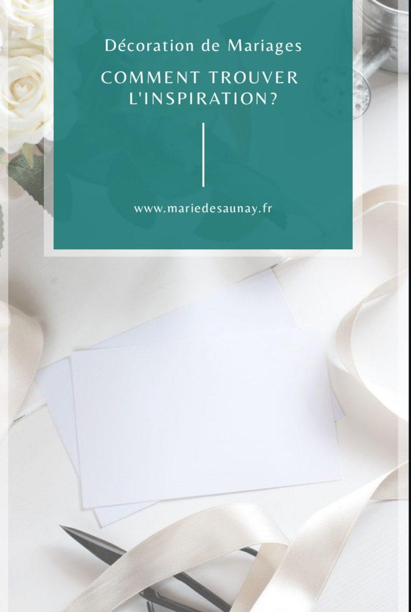 Comment trouver l'inspiration pour votre décoration de mariage?