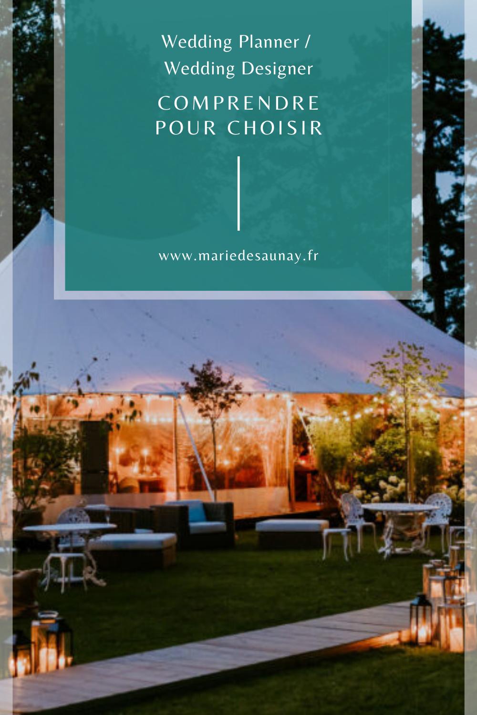 Wedding planner / Wedding designer : Comprendre pour bien choisir