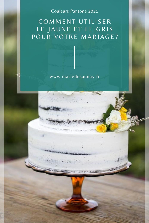Couleurs Pantone 2021 : Comment utiliser le jaune et le gris pour votre mariage